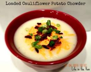 Baby It's Cold Outside: Loaded Cauliflower Potato Chowder